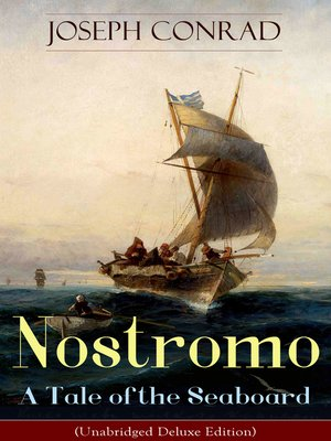 cover image of Nostromo--A Tale of the Seaboard (Unabridged Deluxe Edition)